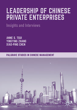 Tsui, Anne S. - Leadership of Chinese Private Enterprises, e-bok