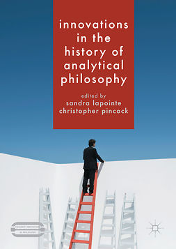 Lapointe, Sandra - Innovations in the History of Analytical Philosophy, e-kirja
