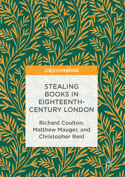Coulton, Richard - Stealing Books in Eighteenth-Century London, ebook