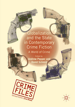 Pepper, Andrew - Globalization and the State in Contemporary Crime Fiction, e-bok