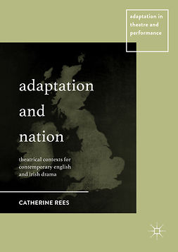 Rees, Catherine - Adaptation and Nation, e-bok