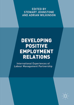 Johnstone, Stewart - Developing Positive Employment Relations, ebook