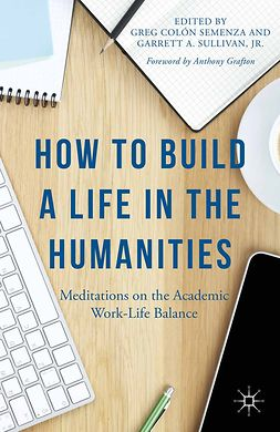 Semenza, Greg Colón - How to Build a Life in the Humanities, ebook