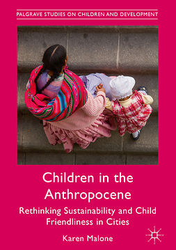 Malone, Karen - Children in the Anthropocene, ebook