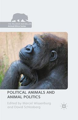 Schlosberg, David - Political Animals and Animal Politics, e-kirja