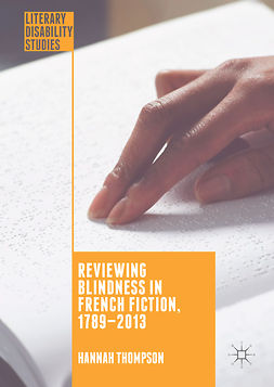 Thompson, Hannah - Reviewing Blindness in French Fiction, 1789–2013, ebook