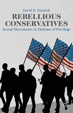 Dietrich, David R. - Rebellious Conservatives, ebook