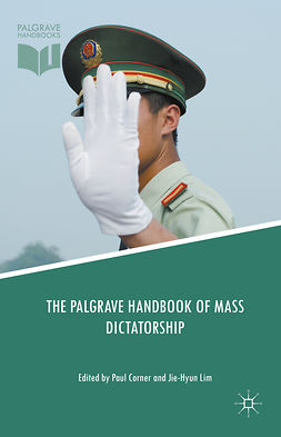 Corner, Paul - The Palgrave Handbook of Mass Dictatorship, e-bok