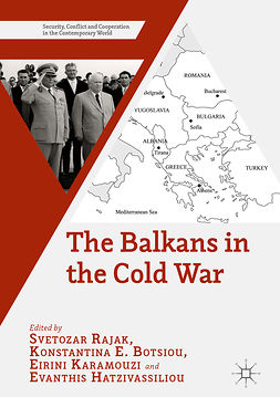 Botsiou, Konstantina E. - The Balkans in the Cold War, e-kirja