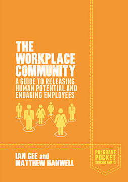 Gee, Ian - The Workplace Community, ebook