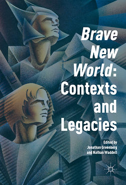 Greenberg, Jonathan - 'Brave New World': Contexts and Legacies, e-kirja