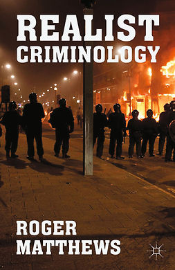 Matthews, Roger - Realist Criminology, ebook
