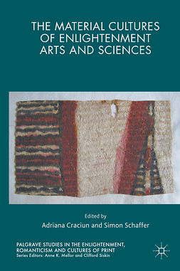 Craciun, Adriana - The Material Cultures of Enlightenment Arts and Sciences, ebook