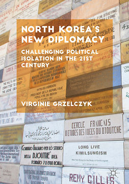 Grzelczyk, Virginie - North Korea's New Diplomacy, ebook
