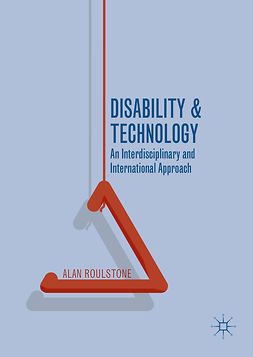 Roulstone, Alan - Disability and Technology, e-bok