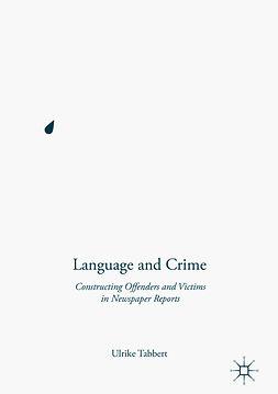 Tabbert, Ulrike - Language and Crime, e-bok