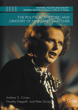 Crines, Andrew S. - The Political Rhetoric and Oratory of Margaret Thatcher, ebook
