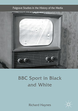 Haynes, Richard - BBC Sport in Black and White, e-bok