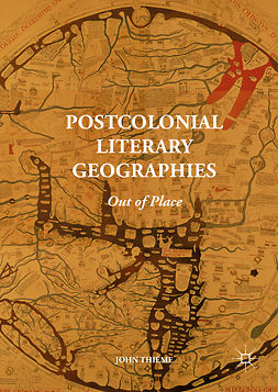 Thieme, John - Postcolonial Literary Geographies, e-bok