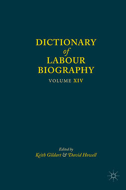 Gildart, Keith - Dictionary of Labour Biography, ebook