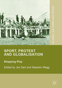 Dart, Jon - Sport, Protest and Globalisation, e-kirja