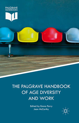 McCarthy, Jean - The Palgrave Handbook of Age Diversity and Work, ebook