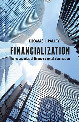 Palley, Thomas I. - Financialization, ebook