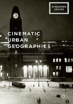Koeck, Richard - Cinematic Urban Geographies, ebook
