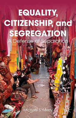 Merry, Michael S. - Equality, Citizenship, and Segregation, ebook