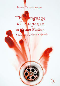 Dutta-Flanders, Reshmi - The Language of Suspense in Crime Fiction, e-bok