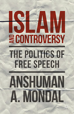 Mondal, Anshuman A. - Islam and Controversy, ebook