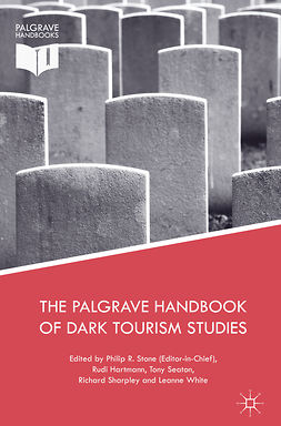 Hartmann, Rudi - The Palgrave Handbook of Dark Tourism Studies, ebook