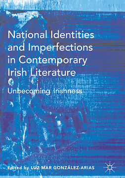 González-Arias, Luz Mar - National Identities and Imperfections in Contemporary Irish Literature, ebook