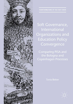 Bieber, Tonia - Soft Governance, International Organizations and Education Policy Convergence, ebook