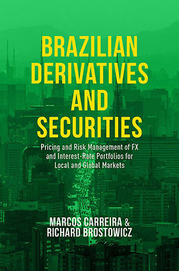 Brostowicz, Richard J. - Brazilian Derivatives and Securities, ebook