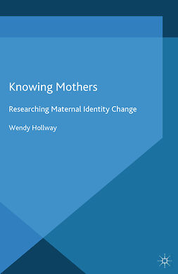 Hollway, Wendy - Knowing Mothers, e-bok