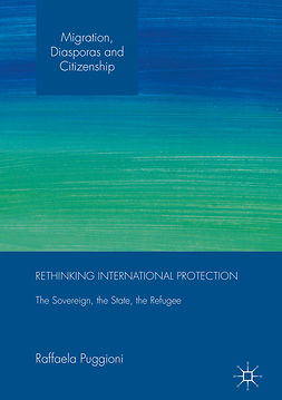 Puggioni, Raffaela - Rethinking International Protection, e-bok