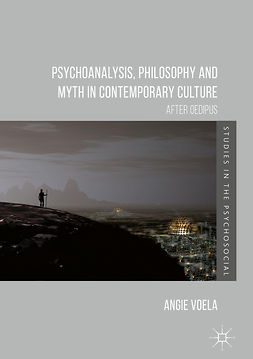 Voela, Angie - Psychoanalysis, Philosophy and Myth in Contemporary Culture, ebook