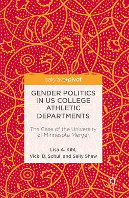 Kihl, Lisa A. - Gender Politics in US College Athletic Departments, ebook