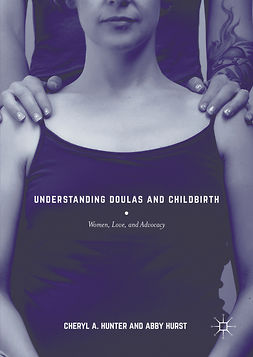 Hunter, Cheryl A. - Understanding Doulas and Childbirth, ebook
