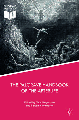 Matheson, Benjamin - The Palgrave Handbook of the Afterlife, ebook