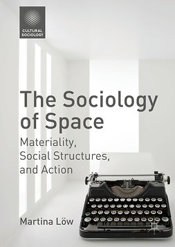 Löw, Martina - The Sociology of Space, ebook