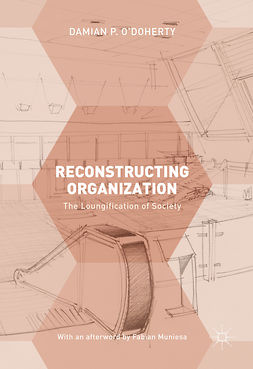 O'Doherty, Damian P. - Reconstructing Organization, e-kirja