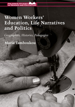 Tamboukou, Maria - Women Workers' Education, Life Narratives and Politics, ebook