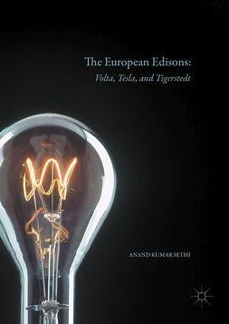 Sethi, Anand Kumar - The European Edisons, ebook