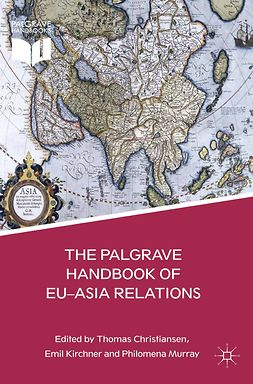 Christiansen, Thomas - The Palgrave Handbook of EU-Asia Relations, e-kirja