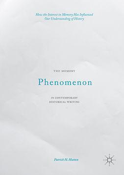 Hutton, Patrick H. - The Memory Phenomenon in Contemporary Historical Writing, e-bok