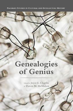 Chaplin, Joyce E. - Genealogies of Genius, e-kirja
