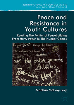 McEvoy-Levy, Siobhan - Peace and Resistance in Youth Cultures, e-bok