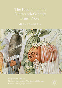 Lee, Michael Parrish - The Food Plot in the Nineteenth-Century British Novel, ebook